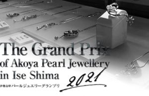 The Grand Prix of Akoya Pearl Jewellery 2021